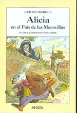 """El Centro Internacional del Libro Infantil y Juvenil recomienda tres ediciones de """"Alicia en el País de las Maravillas"""", muy distintas entre sí"""