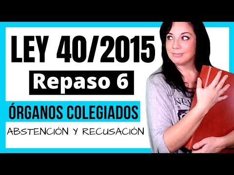 Ley 40 2015 De 1 De Octubre De Régimen Jurídico Del Sector Público Youtube Ley Administracion Juridico