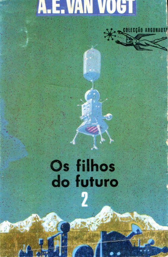 Colecção Argonauta: nº 178 - Os Filhos do Futuro 2 - Lima de Freitas