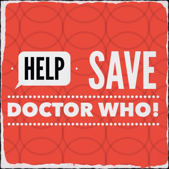 #SaveDoctorWho