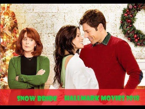 Snow Bride 2018 New Hallmark Christmas Movies 2018 Youtube Hallmark Channel Christmas Movies Hallmark Christmas Movies Family Christmas Movies