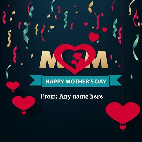 Mothers Day Greeting Cards Edit Online Happy Mothers Day 2019 Greeting Card With Na Happy Mothers Day Happy Mother S Day Greetings Mother S Day Greeting Cards