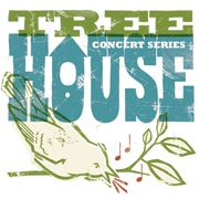Tree House Concert Series
