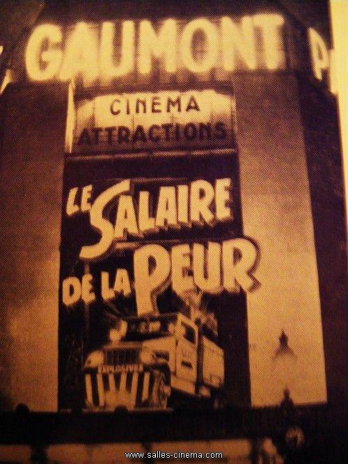 Façade du Gaumont-Palace de Paris en 1953 - Le Salaire de la peur, un film de Henri-Georges Clouzot