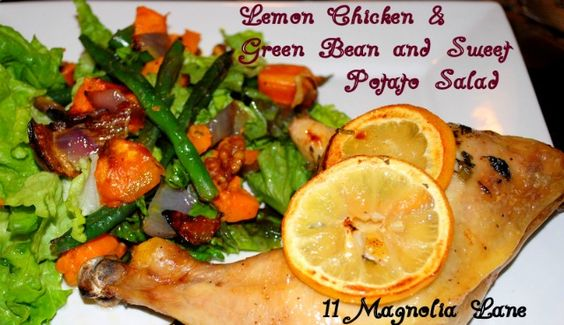 Yummy recipes for Roasted Lemon Chicken with Green Bean & Sweet Potato Salad