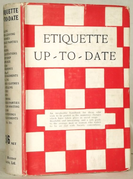 1930s book Etiquette Up-to-Date by Constance Burleigh. £35.00, via Etsy.