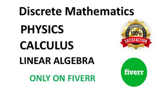 I Will Help In Discrete Mathematics Discrete Math Calculus And Physics Discrete Mathematics Calculus Mathematics