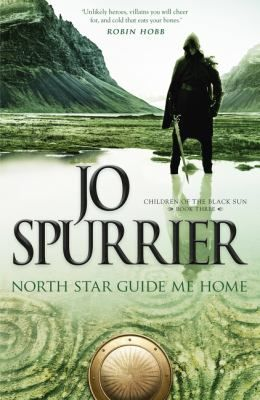North star guide me home / Jo Spurrier - click here to reserve a copy from Prospect Library