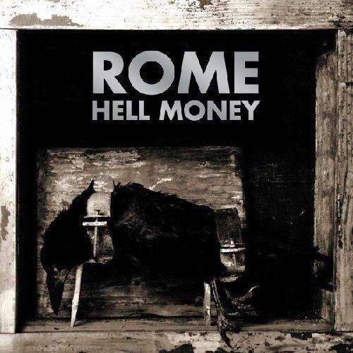 Rome - Hell Money
