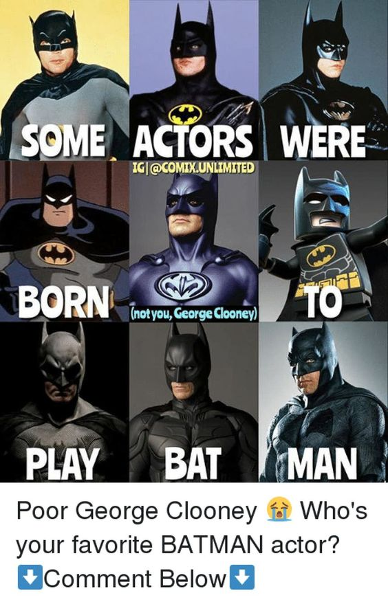 batman bat clooney george memes meme actors michael dank keaton actor he beyond knight iconic were play through laughter pass