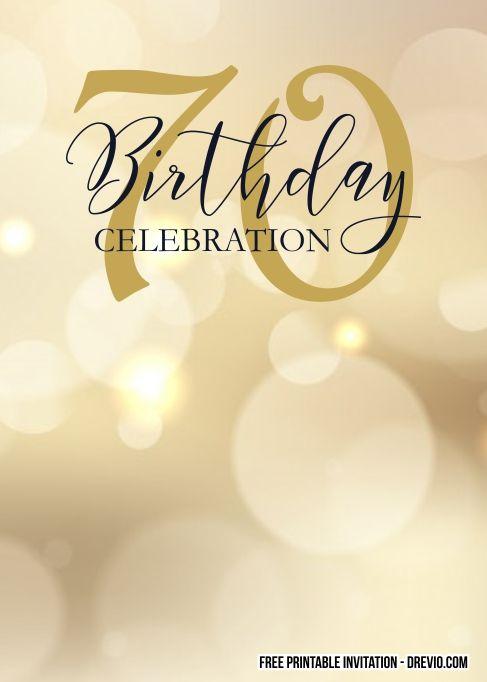 Free Printable 70th Birthday Invitation Templates 70th Birthday Invitations Printable Birthday Invitations Birthday Invitation Templates