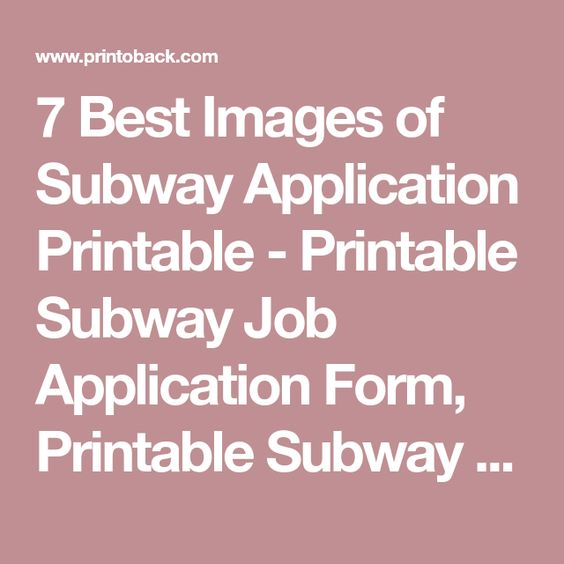 7 Best Images of Subway Application Printable - Printable Subway - job application printable
