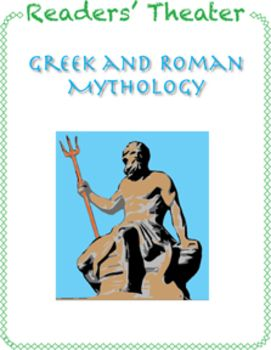 Readers' Theater: Greek and Roman MythologyThis readers' theater of Greek and Roman Mythology includes seven scripts for grades 4-8. It also includes a brief introduction to readers' theater, an introduction to Greek and Roman Mythology, and Activities and Questions for Discussion After Readers' Theater. There is note of specific references to the appropriate Common Core Standards in English Language Arts.