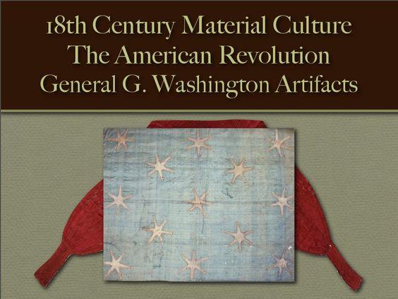 American War for Independence - General George Washington Artifacts