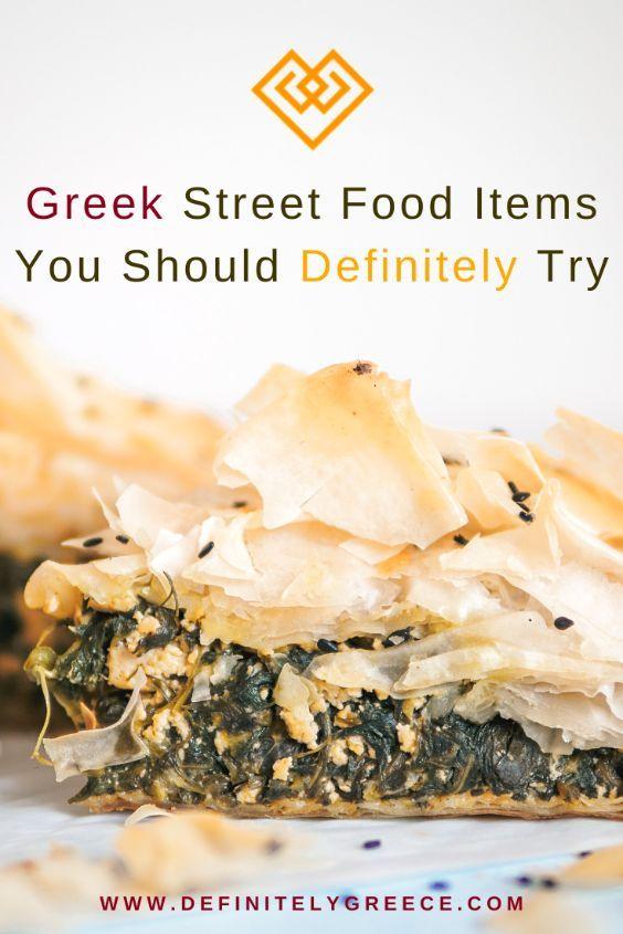 6 Greek Street Food Items You Can Try That Won T Kill Your Budget Greek Recipes Street Food Food