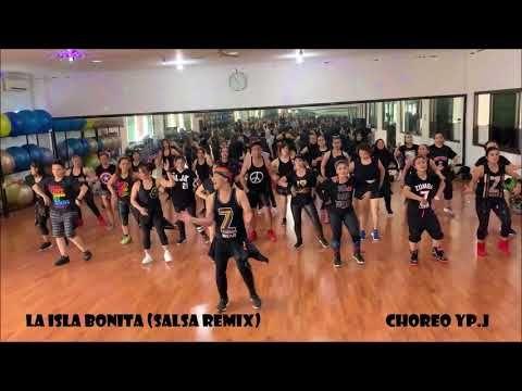 La Isla Bonita Salsa Remix Dj Daniacosta Madonna Zumba Choreo By Yp J Youtube In 2020 Zumba Dj Remix