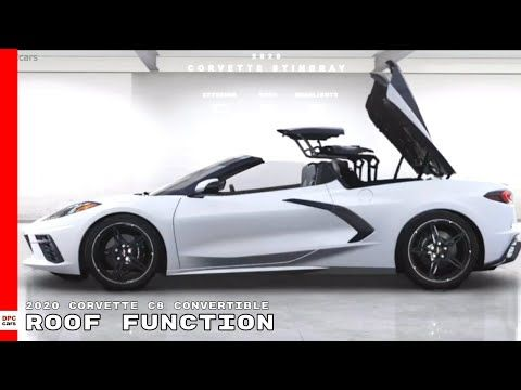 2020 Corvette C8 Convertible Roof Function From All Angles Youtube Corvette Convertible Tonneau Cover