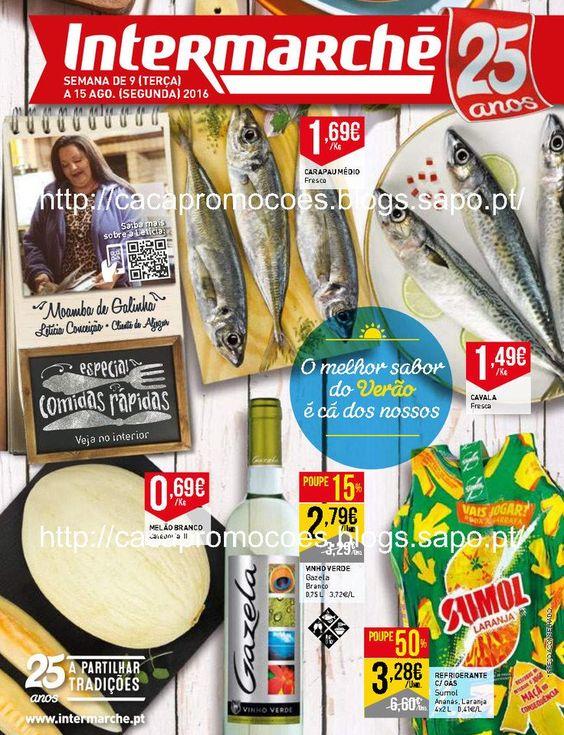 Promoções Intermarché - Antevisão Folheto 9 a 15 agosto - http://parapoupar.com/promocoes-intermarche-antevisao-folheto-9-a-15-agosto/