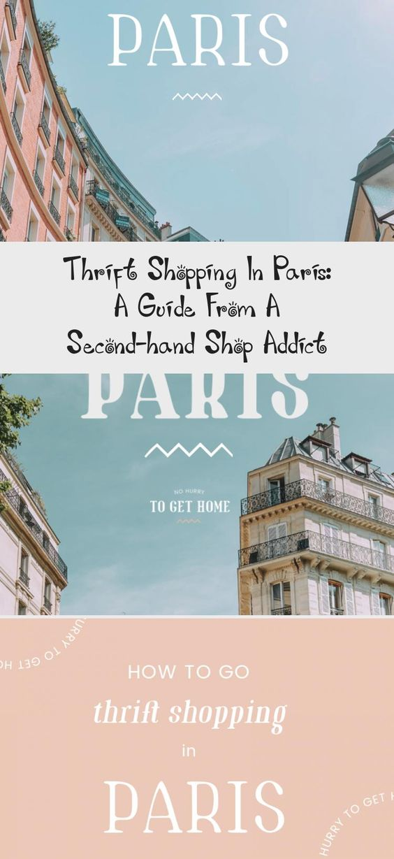Looking To Do Something A Little Bit Different While In Paris I Ve Put Together The Best Thrift Shops And Second Hand Stores In Paris From In 2020 Paris Shopping New Zealand