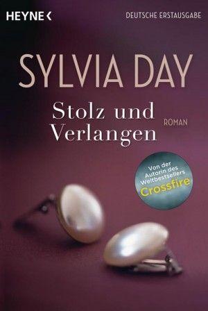 Sylvia Day - Stolz und Verlangen  5/5 Sterne