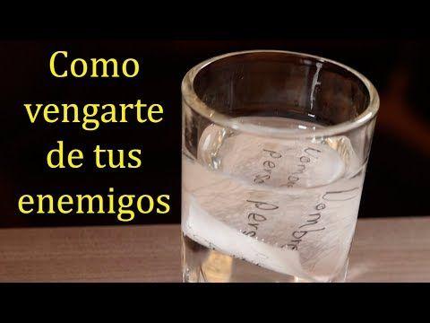 Hechizo Poderoso Para Vengarte De Una Persona Solo Con Agua Youtube Echizos Y Conjuros Hechizos Y Conjuros Hechizos De Venganza