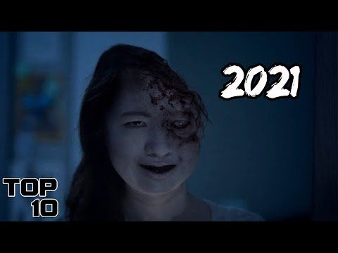 Top 10 Scary Horror Movies Coming Out In 2021 Youtube Horror Movies Scariest Horror Movies Movies Coming Out