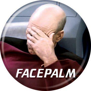 "Star Trek: The Next Generation - FacePalm - Pinback Button 1.25"" Bae-27 Ata-Boy http://www.amazon.com/dp/B00EH3TO26/ref=cm_sw_r_pi_dp_JEEEub1JMD027"