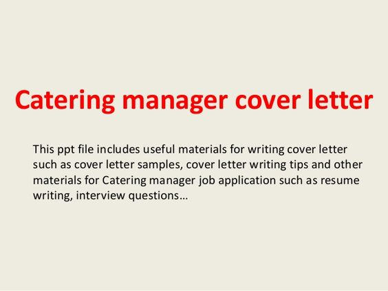 catering manager cover letterthis ppt file includes useful - caterer sample resumes
