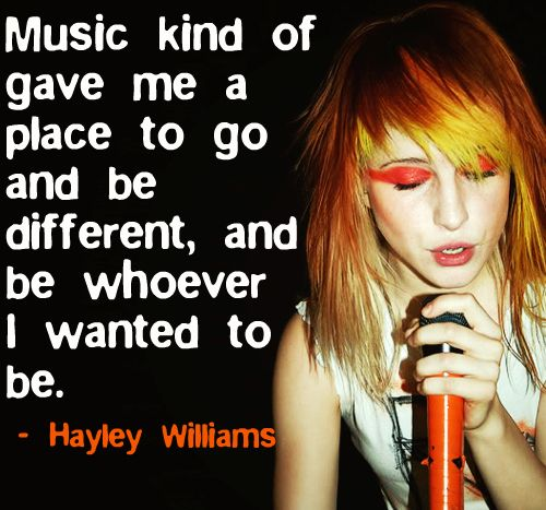 "Musical Quote: ""Music kind of gave me a place to go and be different, and be…"