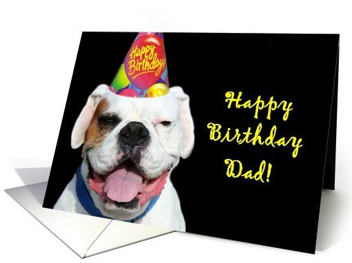 Happy Birthday Dad White Boxer Dog card