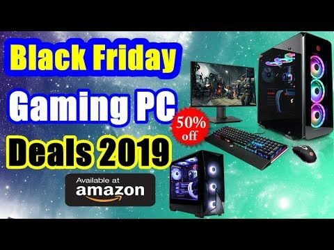 Top 10 Black Friday Gaming Pc Deals 2019 Black Friday Computer Black Friday Games Computer Deals
