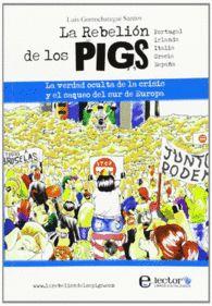 LA REBELION DE LOS PIGS PORTUGAL IRLANDA ITALIA GR