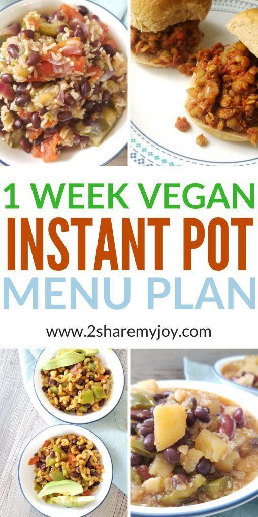 1 Week Vegan Instant Pot Menu Plan Vegan Instant Pot