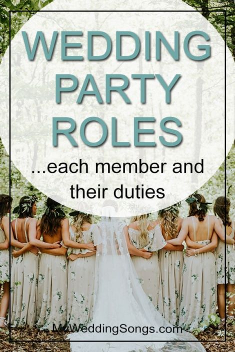 Wedding Party Roles Each Member And Their Roles Wedding Roles Wedding Party List Wedding Party