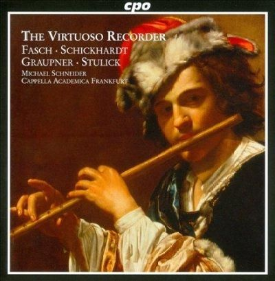 Frankfurt Cappella Academica - Virtuoso Recorder: Concertos of The German Baroque