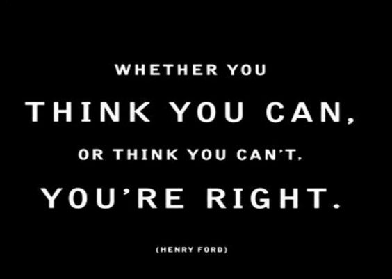 WHETHER YOU THINK YOU CAN, OR THINK YOU CAN'T. YOU'RE RIGHT. -HENRY FORD | Visit livegreatquotes.com for daily dose of motivational quotes! Be sure to LIKE us on Facebook and Follow us on Twitter @Live Great Quotes :)