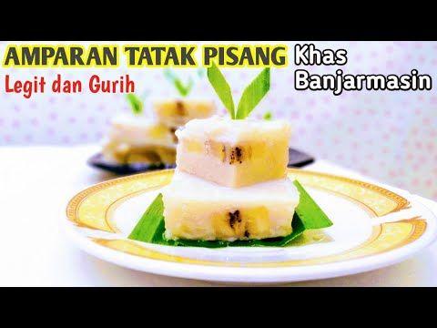 Ide Bisnis Irt Resep Amparan Tatak Pisang Kue Tradisional Khas Banjarmasin Yang Enak Lembut Gurih Youtube Di 2020 Pisang Kue Makanan