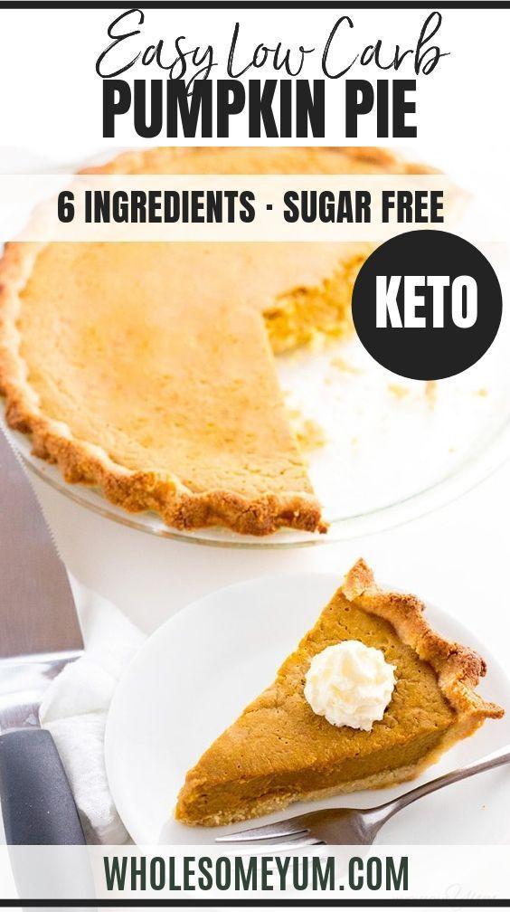 Easy Keto Low Carb Pumpkin Pie Recipe Sugar Free Gluten Free
