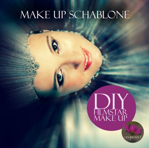 DIY Filmstar Make up mit der Make up Schablone Cinderalice und alva Naturkosmetik