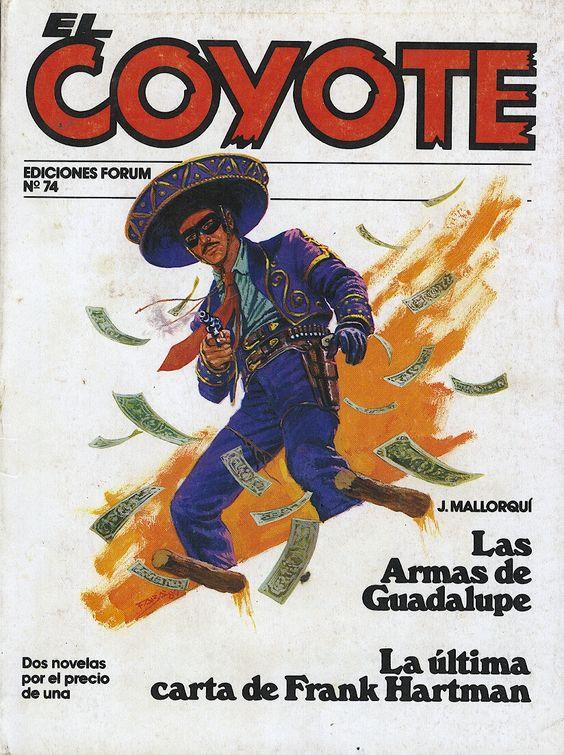 Las armas de Guadalupe. Ed. Forum, 1983. (Col. El Coyote ; 74. v. XIII)