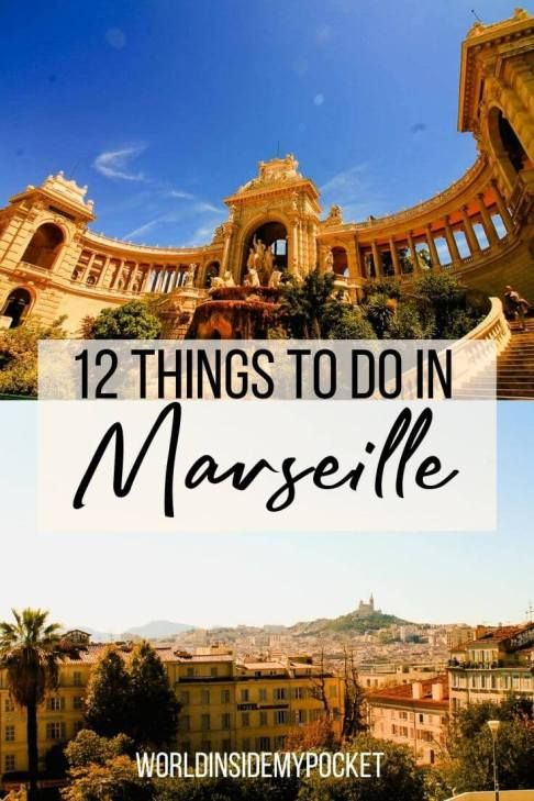 What To Do In Marseille And Day Trips From Marseille Marseille