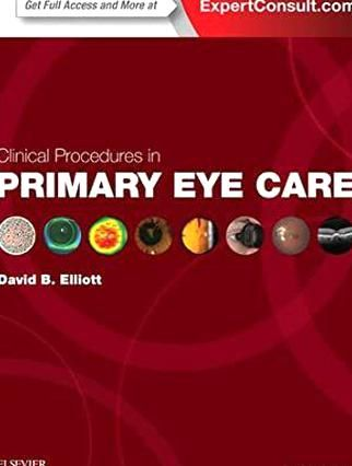 Free Clinical Procedures In Primary Eye Care Expert Consult Title Online Print Author David B Elliott Popbooks Suspense Bo Eye Care Book Photography Clinic