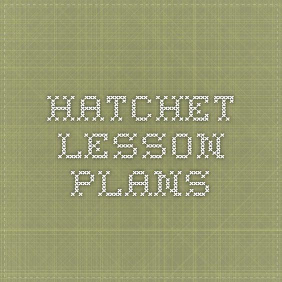 Hatchet Lesson Plans | Hatchet | Pinterest | Lesson plans