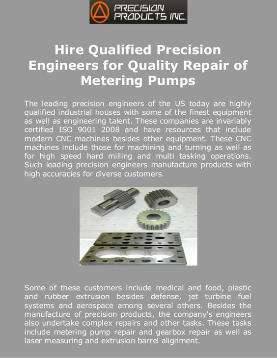 Hire Qualified Precision Engineers for Quality Repair of Metering Pumps