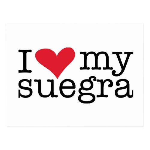 I Love My Suegra Mother In Law Postcard Zazzle Com With