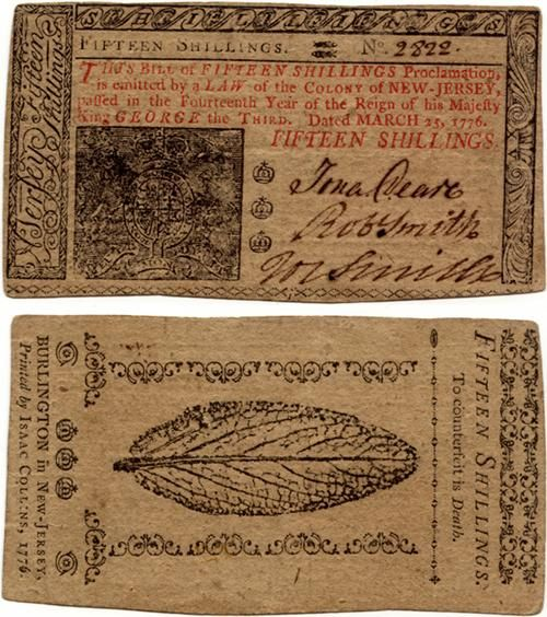 15 shillings, Colony Of New Jersey, (1776) - Some examples of this note can be found signed by John Hart, who also signed the Declaration of Independence.