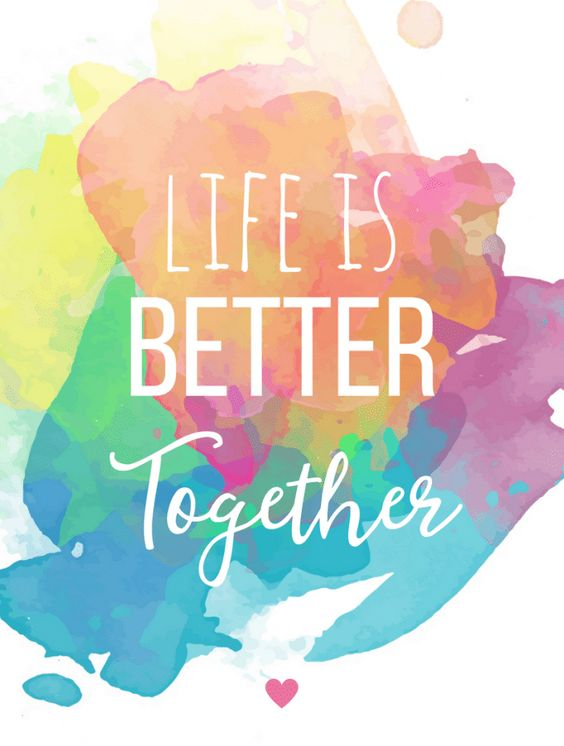 Life is Better Together,Free Quote Printable