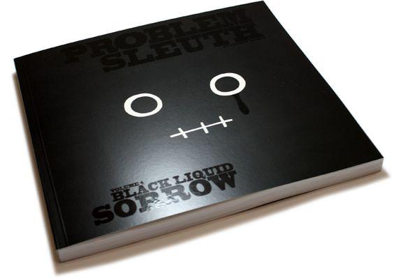 TopatoCo: Problem Sleuth Book 4: Black Liquid Sorrow