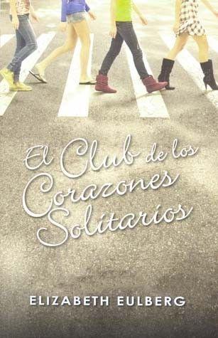 """EL CLUB DE LOS CORAZONES SOLITARIOSAutor:ELIZABETH EULBERGEditorial:SANTILLANA EDICIONES GENERALESPáginas:333Penny está harta de los chicos y harta de salir con ellos, de modo que hace un juramento: """"Nunca más"""". Ha sufrido demasiadas malas experiencias y le han hecho daño demasiados chicos. Pero no le va a volver a pasar, ya que decide formar el Club de los Corazones Solitarios y no citarse con chicos nunca más.Penny no es la única que está cansada de la forma en la que las chicas cambian…"""