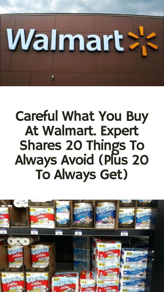Careful What You Buy At Walmart Expert Shares 20 Things To Always Avoid Plus 20 To Always Get In 2020 Walmart Shopping Hacks Laughing Therapy